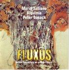 MARIO SCHIANO Fluxus (with Alquimia, Peter Cusack) album cover