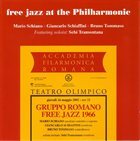 MARIO SCHIANO Free Jazz At The Philharmonic album cover