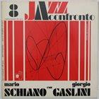 MARIO SCHIANO Mario Schiano Con Giorgio Gaslini : Jazz A Confronto 8 album cover