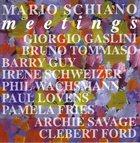 MARIO SCHIANO Meetings album cover