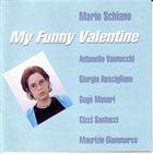MARIO SCHIANO My Funny Valentine album cover