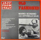 MARIO SCHIANO Old Fashioned album cover
