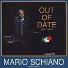 MARIO SCHIANO Out Of Date album cover