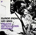 MARION BROWN Creative Improvisation Ensemble (with Leo Smith) album cover