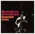 MARION BROWN Gesprächsfetzen (with Gunter Hampel) album cover