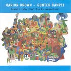 MARION BROWN Marion Brown - Gunter Hampel: Gemini + ... play Sun Ra