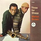 MARION BROWN Three for Shepp album cover