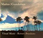 MARIUS GUNDERSEN Retrato Brasileiro album cover