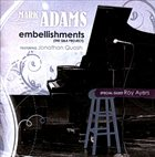 MARK ADAMS Embellishments (The Q&A Project) album cover