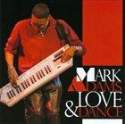 MARK ADAMS Love & Dance album cover
