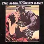 MARK - ALMOND BAND The Last & Live album cover