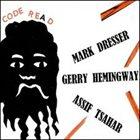 MARK DRESSER Code Re(a)d album cover
