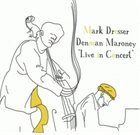MARK DRESSER Live in Concert album cover