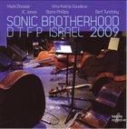 MARK DRESSER Sonic Brotherhood - DTFP Israel 2009 album cover
