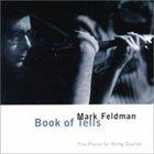 MARK FELDMAN Book Of Tells album cover