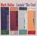 MARK HELIAS Loopin' The Cool album cover