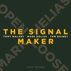 MARK HELIAS Mark Helias  Open Loose : The Signal Maker album cover