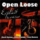 MARK HELIAS Open Loose: Explicit album cover