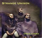 MARK HELIAS Open Loose : Strange Unison album cover