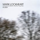 MARK LOCKHEART In Deep album cover