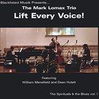 MARK LOMAX II Lift Every Voice! album cover