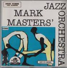 MARK MASTERS ENSEMBLE Mark Masters' Jazz Orchestra album cover