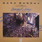 MARK MURPHY Brazil Song (Cancoes Do Brazil) album cover