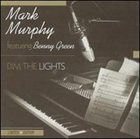 MARK MURPHY Dim the Lights album cover