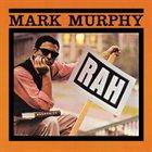 MARK MURPHY Rah/Hip Parade album cover
