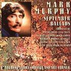 MARK MURPHY September Ballads album cover