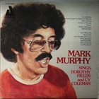 MARK MURPHY Sings Mostly Dorothy Fields and Cy Coleman album cover