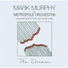 MARK MURPHY The Dream album cover
