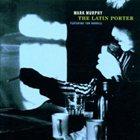 MARK MURPHY The Latin Porter album cover