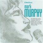 MARK MURPHY Timeless album cover