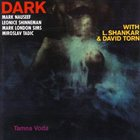 MARK NAUSEEF Dark : Tamna Voda album cover