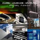 MARK O'LEARY Astral Fishing album cover