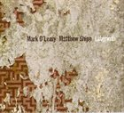 MARK O'LEARY Labyrinth (with Matthew Shipp) album cover