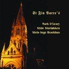 MARK O'LEARY St Fin Barre's (with Ståle Storløkken, Stein Inge Braekhus) album cover