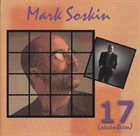 MARK SOSKIN 17 (Seventeen) album cover