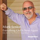 MARK SOSKIN Everything Old Is New Again album cover