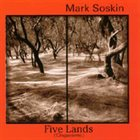 MARK SOSKIN Five Lands (Cinqueterra) album cover