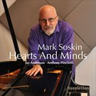 MARK SOSKIN Mark Soskin, Jay Anderson, Anthony Pinciotti ‎: Hearts And Minds album cover