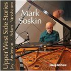 MARK SOSKIN Upper West Side Stories album cover