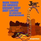 MARK TURNER Mark Turner, Ari Ambrose, Gregory Tardy : Jam Session Vol. 14 album cover