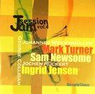 MARK TURNER Mark Turner, Sam Newsome, Ingrid Jensen : Jam Session Vol. 4 album cover