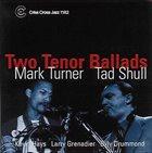 MARK TURNER Two Tenor Ballads album cover