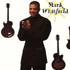 MARK WHITFIELD Mark Whitfield album cover