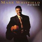 MARK WHITFIELD Patrice album cover