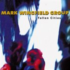 MARK WINGFIELD Fallen Cities album cover