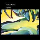 MARKUS REUTER Digitalis album cover
